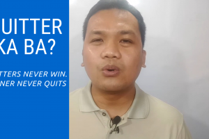 quitter never wins, winner never quits